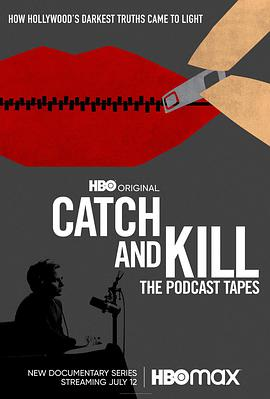 Catch and Kill: The Podcast Tapes BT/迅雷下载