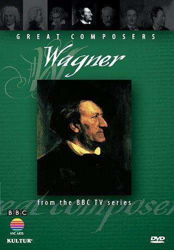 BBC伟大的作曲家第四集:瓦格纳